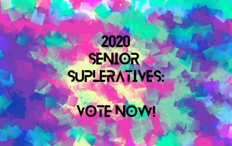 2020 Senior Superlatives - Vote Now!